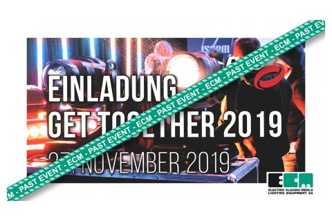 "(Past Event) PRG ""GET TOGETHER 2019"" mit ELECTRIC CLAUDIO MERLO LIGHTING EQUIPMENT"